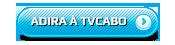 ADIRA À TVCABO